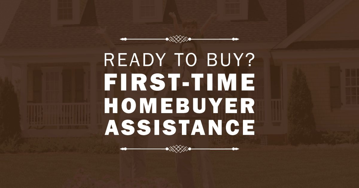 First-Time Homebuyer Assistance
